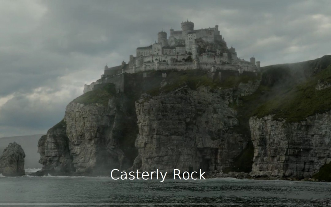 Casterly Rock mit Schrift